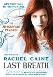 Last Breath, Rachel Caine, 0451234871