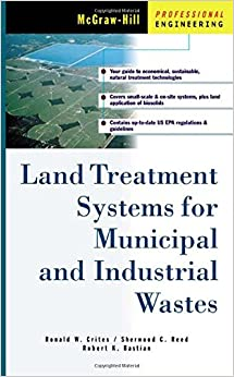 Land Treatment Systems for Municipal and Industrial Wastes (McGraw-Hill Professional Engineering)