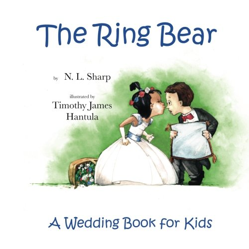 The Ring Bear: A Wedding Book for Kids (Ring Bearer Bear)