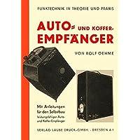 Auto- und Kofferempfänger - Mit Anleitung für den Selbstbau: Reprint der Originalausgabe von 1939