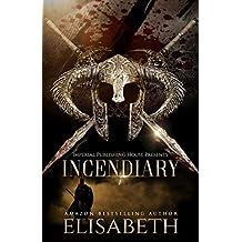 Incendiary: A Fiery BWWM Romance