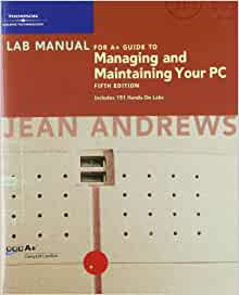 a+ guide to managing and maintaining your pc pdf free