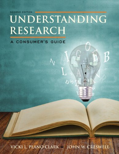 Understanding Research: A Consumer's Guide, Enhanced Pearson