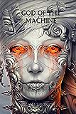 God of the Machine