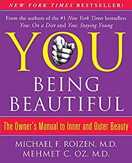 You being beautiful the owners manual to inner and outer beauty you being beautiful the owners manual to inner and outer beauty by roizen fandeluxe Images