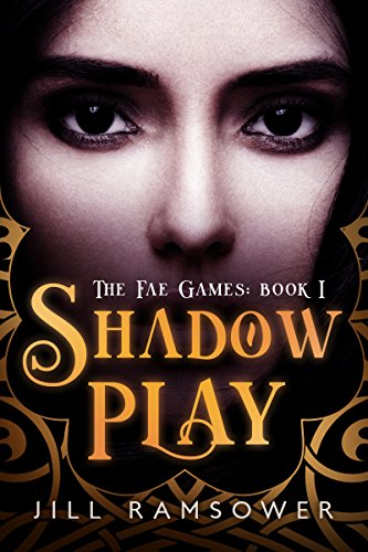 Shadow Play (The Fae Games Book 1)