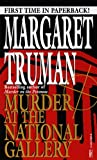 Front cover for the book Murder at the National Gallery by Margaret Truman