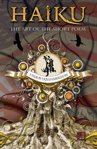Haiku: The Art of the Short Poem