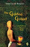 img - for The Golden Goblet (Newbery Library, Puffin) book / textbook / text book