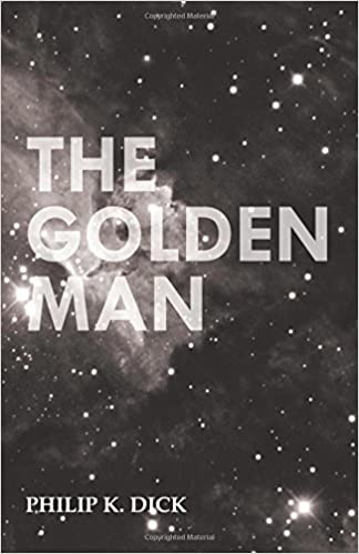 Philip k dick author golden man galleries 963