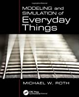 Modeling and Simulation of Everyday Things Front Cover