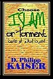 Choose ISLAM or Torment