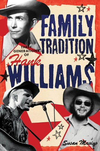 Family Tradition: Three Generations of Hank Williams