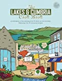 The Lakes & Cumbria Cook Book: A celebration of the amazing food & drink on our doorstep (Get Stuck In)