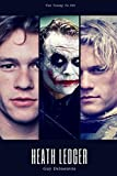 Heath Ledger: Too Young To Die (French Edition)
