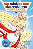 Michael the Archangel: Protector of God's People (Saints and Me!) (Saints for Communities: Saints and Me!)
