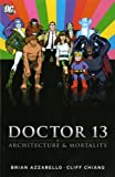 Tales of the Unexpected: Dr. Thirteen - Architecture & Mortality: Dr. Thirteen
