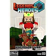 Kingdom at War!: Legends & Heroes Issue 3 (Stone Marshall's Legends & Heroes)