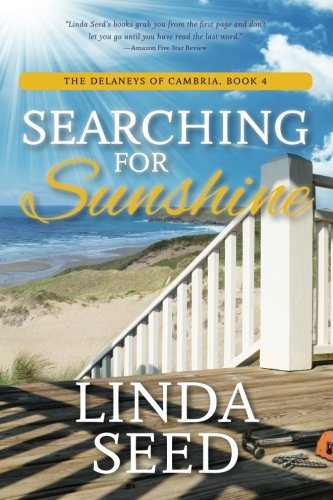 Searching for Sunshine (The Delaneys of Cambria) (Volume 4)