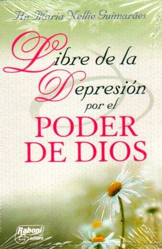 Libre de la Depression por el Poder de Dios - Hn Maria Nellie Guimaraes
