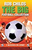 Big Football Collection, Rob Childs, 0552542970