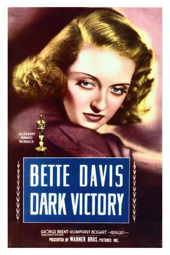 - Bette Davis in Dark Victory Academy Award 24x36 Poster