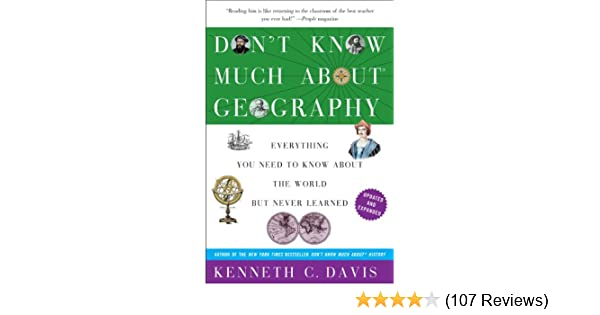 He Dont Know Much About Geography Or >> Amazon Com Don T Know Much About Geography Everything You Need To