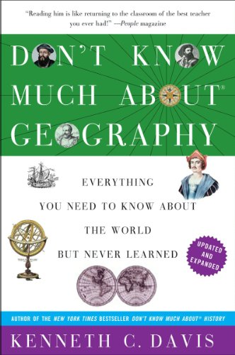 He Dont Know Much About Geography Or >> Don T Know Much About Geography Everything You Need To Know About The World But Never Learned Don T Know Much About Series