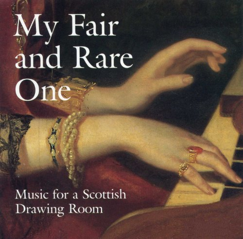 My fair and rare one