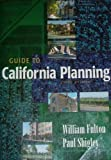 Guide to California Planning, Fulton, William and Shigley, Paul, 092395645X