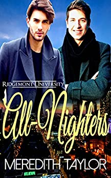 All-Nighters (Ridgemont University Book 3) by [Taylor, Meredith]