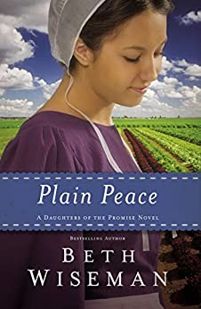 Plain Peace (Daughters of the Promise Book 6) by [Wiseman, Beth]
