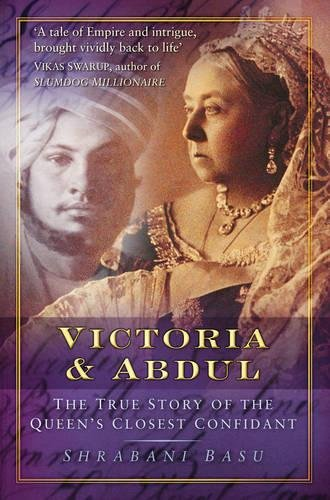 Download Victoria & Abdul: The True Story of the Queen's Closest Confidant pdf