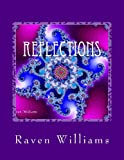 Reflections, Raven Williams, 1491091223