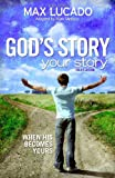 img - for God's Story, Your Story: Youth Edition: When His Becomes Yours (The Story) book / textbook / text book