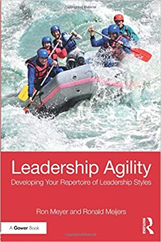 c36241f9 Leadership Agility: Ron Meyer, Ronald Meijers: 9781138065109: Amazon ...