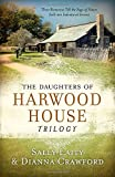 img - for Daughters of Harwood House Trilogy: Three Romances Tell the Saga of Sisters Sold into Indentured Service book / textbook / text book