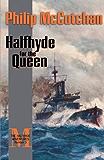 Halfhyde for the Queen (The Halfhyde Adventures)