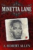 Minetta Lane (Slavery and Beyond) (Volume 3)