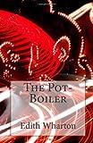 The Pot-Boiler, Edith Wharton, 1496123573