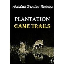 Plantation Game Trails (1921)