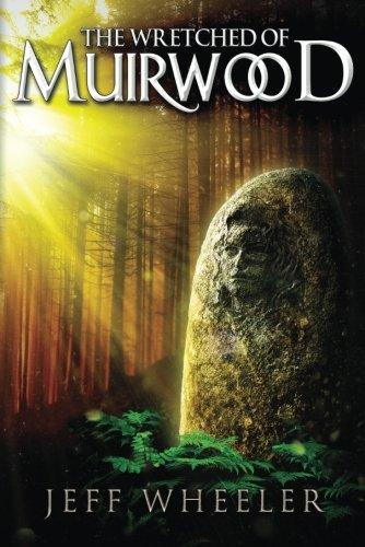 The Wretched of Muirwood (Legends of Muirwood) PDF