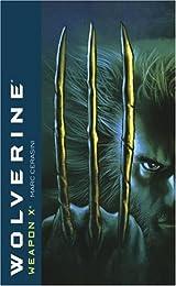 Wolverine: Weapon X (Wolverine)