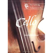 The Cambridge Companion to the Cello