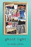 Ghost Light, Sarah Romine, 1490955186