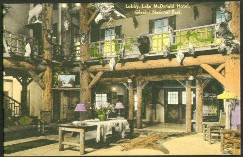 - Lobby Lake McDonald Hotel Glacier Park MT postcard 1930s