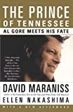 The Prince of Tennessee: The Rise of Al Gore by David Maraniss front cover