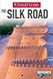 Silk Road Insight Guide, Pam Barrett and Insight Guides Staff, 981258840X