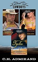 C.H. Admirand Bundle: Tyler, Dylan, Jesse (The Secret Life of Cowboys)
