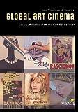Global Art Cinema 1st Edition